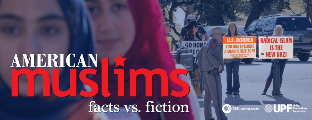 American Muslims: Facts vs. Fiction