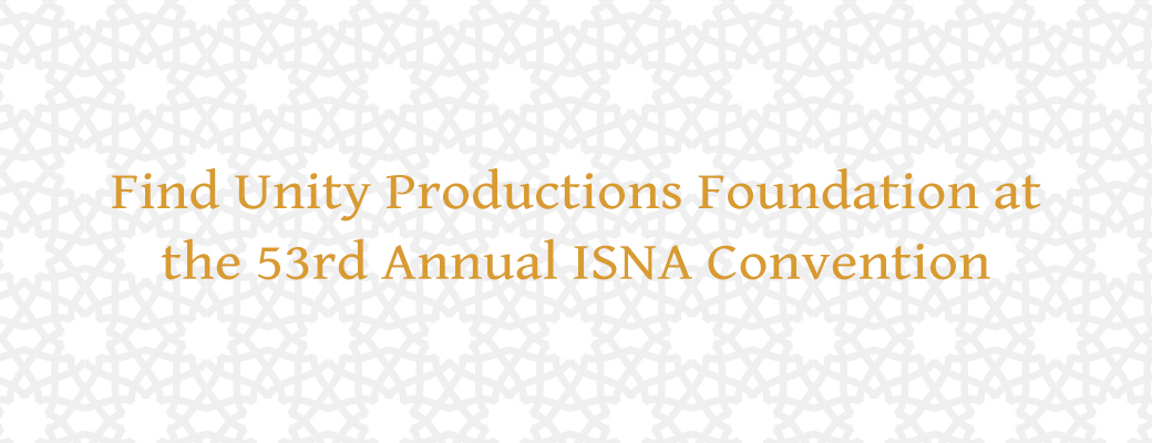 Find Unity Productions at ISNA's 53rd Annual Bazaar!